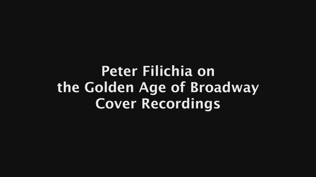 Peter Filichia - on The Golden Age of Broadway Cover Recording