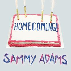 Sammy Adams - Homecoming