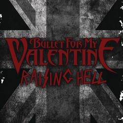 Bullet For My Valentin.. - Raising Hell