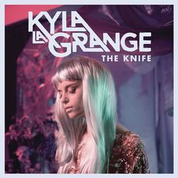 Kyla La Grange - The Knife