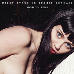 Miley Cyrus vs. Cedric Gervais - Adore You