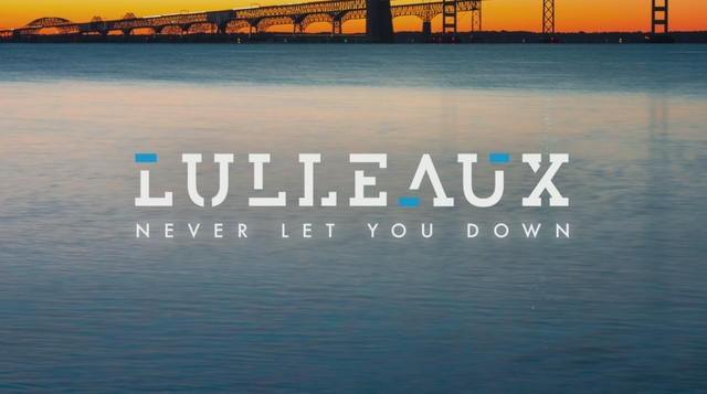 Lulleaux - Never Let You Down