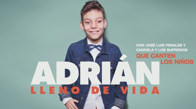 Adrian con Jose Luis Perales y Candela y Los Supremos - Que Canten los Ninos (Audio)