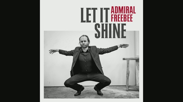 Admiral Freebee - Let It Shine
