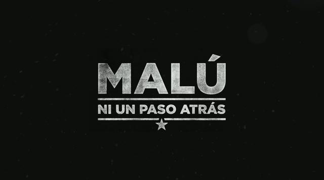 Malu - Ni un Paso Atras (Trailer)