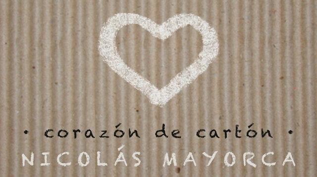 Nicolas Mayorca - Corazon de Carton (Audio)