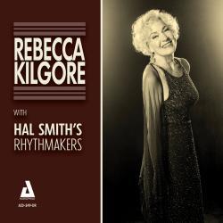 Rebecca Kilgore with Hal Smith's Rhythmakers