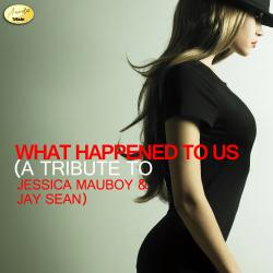 What Happened to Us (A Tribute to Jessica Mauboy & Jay Sean)
