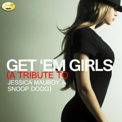 Get 'Em Girls - A Tribute to Jessica Mauboy and Snoop Dogg